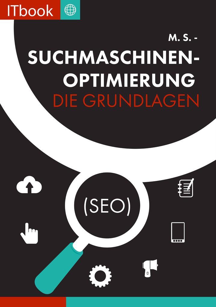 Suchmaschinenoptimierung - Die Grundlagen (seo) als eBook