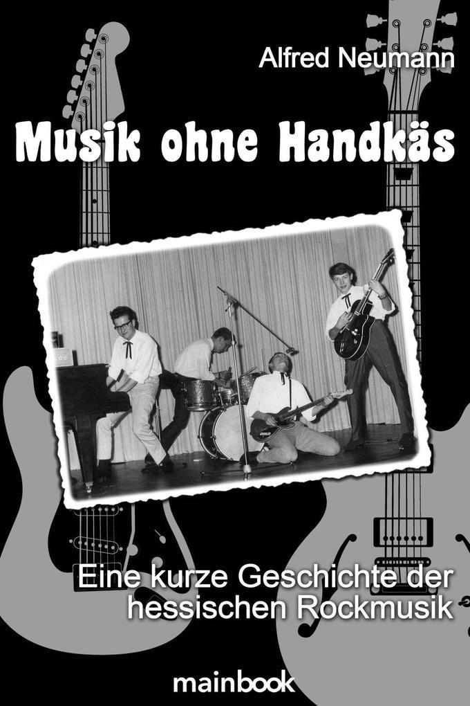 Musik ohne Handkäs als Taschenbuch von Alfred N...