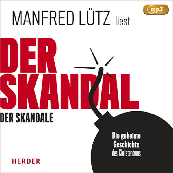 Der Skandal der Skandale (MP3-CD) als Hörbuch