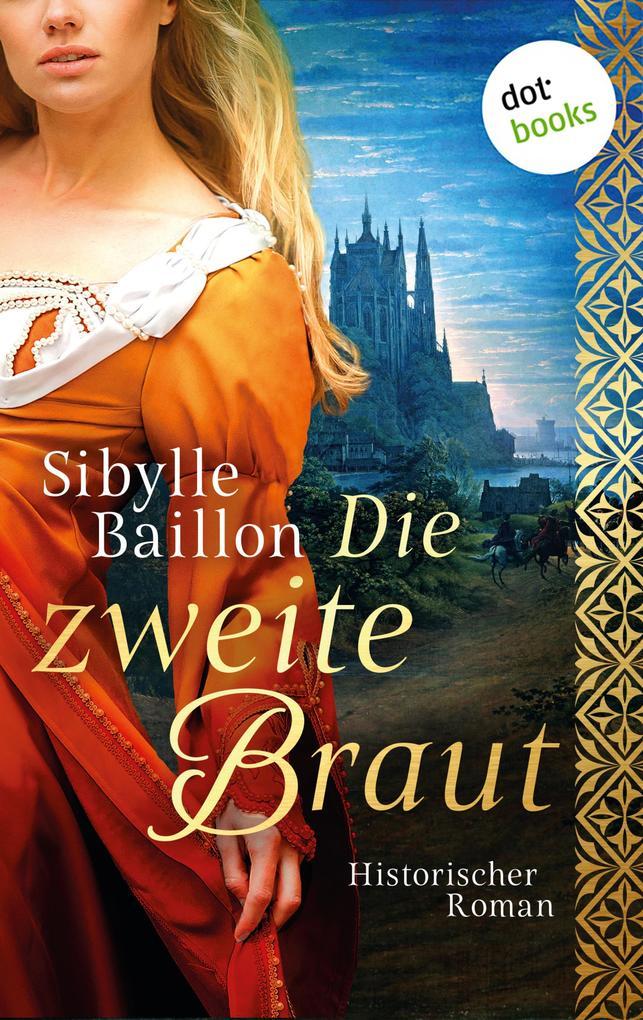 Die zweite Braut als eBook