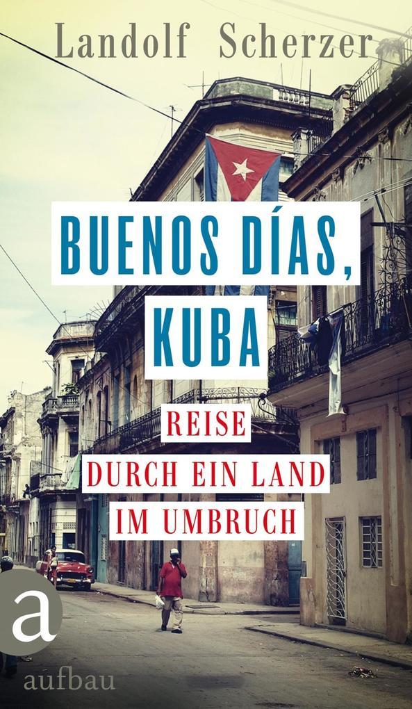 Buenos días, Kuba als eBook