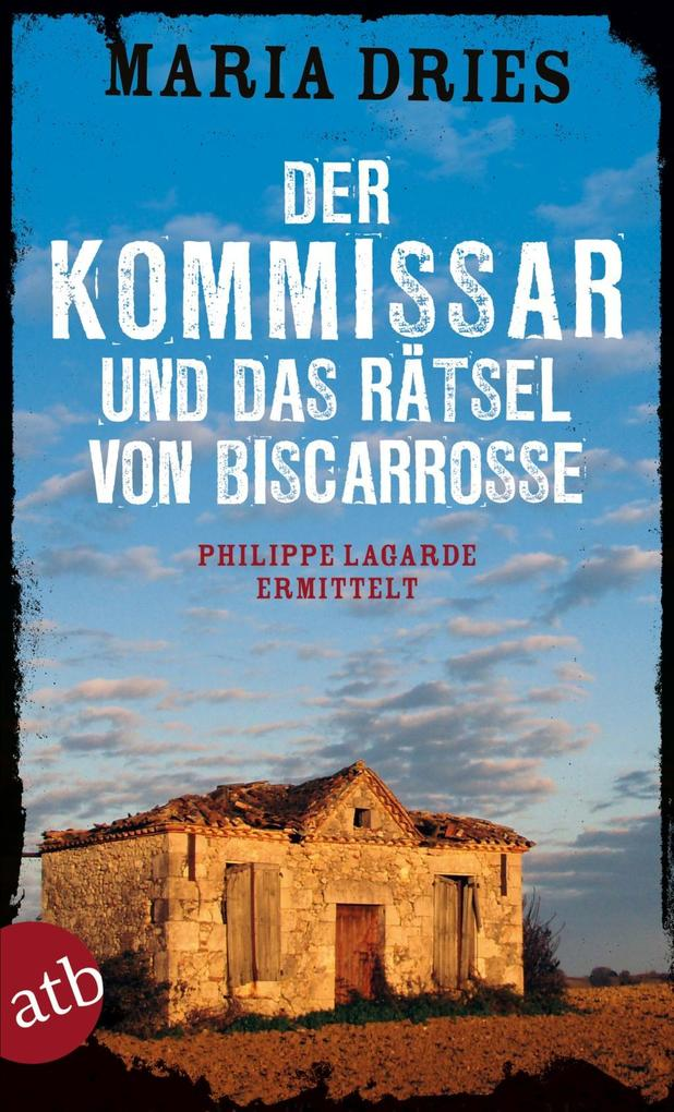 Der Kommissar und das Rätsel von Biscarrosse als eBook