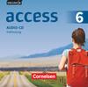 English G Access Band 6: 10. Schuljahr - Allgemeine Ausgabe - Audio-CDs