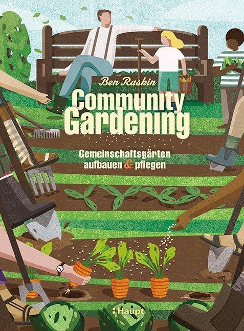 Community Gardening als Buch von Ben Raskin