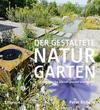 Der gestaltete Naturgarten