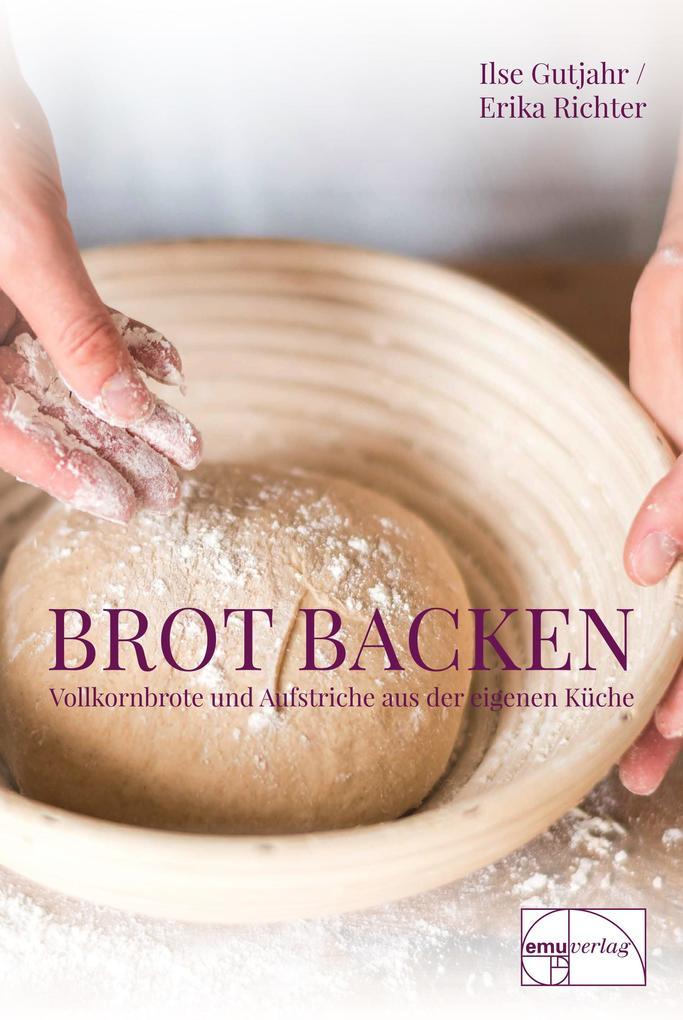 Brot backen als Buch (kartoniert)