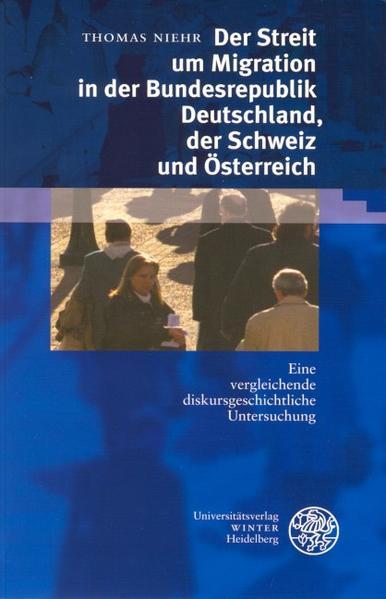 Der Streit um Migration in der Bundesrepublik Deutschland, der Schweiz und Österreich als Buch (kartoniert)