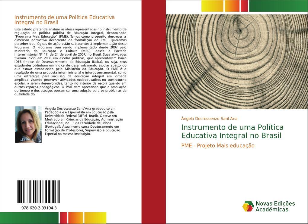 Instrumento de uma Política Educativa Integral no Brasil als Buch von Ângela Decrescenzo Sant´Ana - Novas Edições Acadêmicas