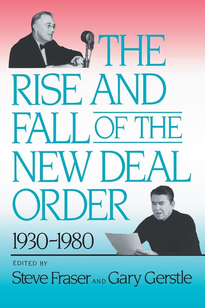 The Rise and Fall of the New Deal Order, 1930-1980 als Taschenbuch