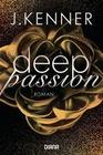 [J. Kenner: Deep Passion (2)]