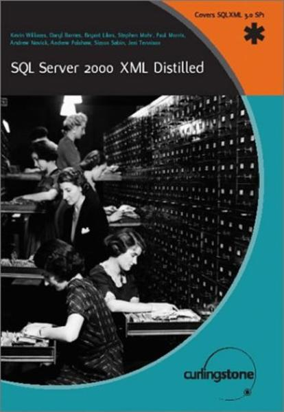 SQL Server 2000 XML Distilled als Buch (kartoniert)