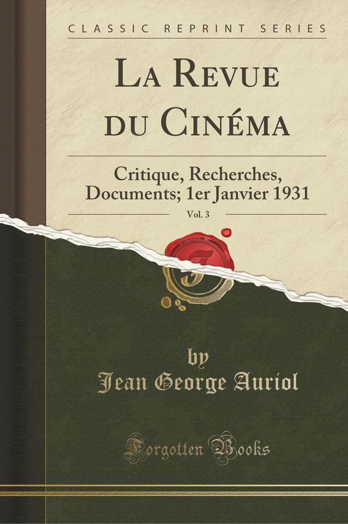 La Revue du Cinéma, Vol. 3
