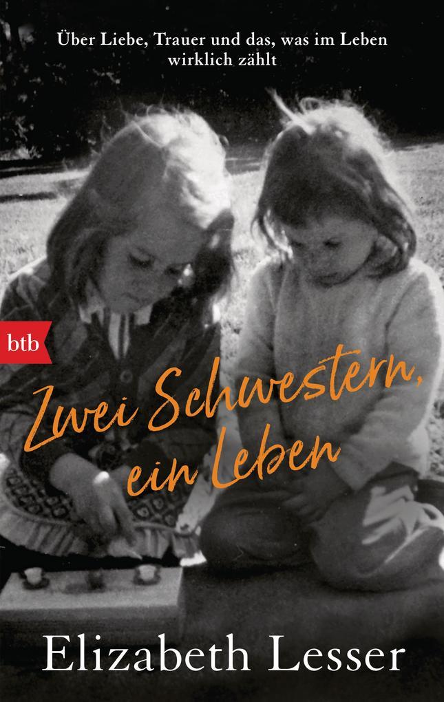 Zwei Schwestern, ein Leben als eBook
