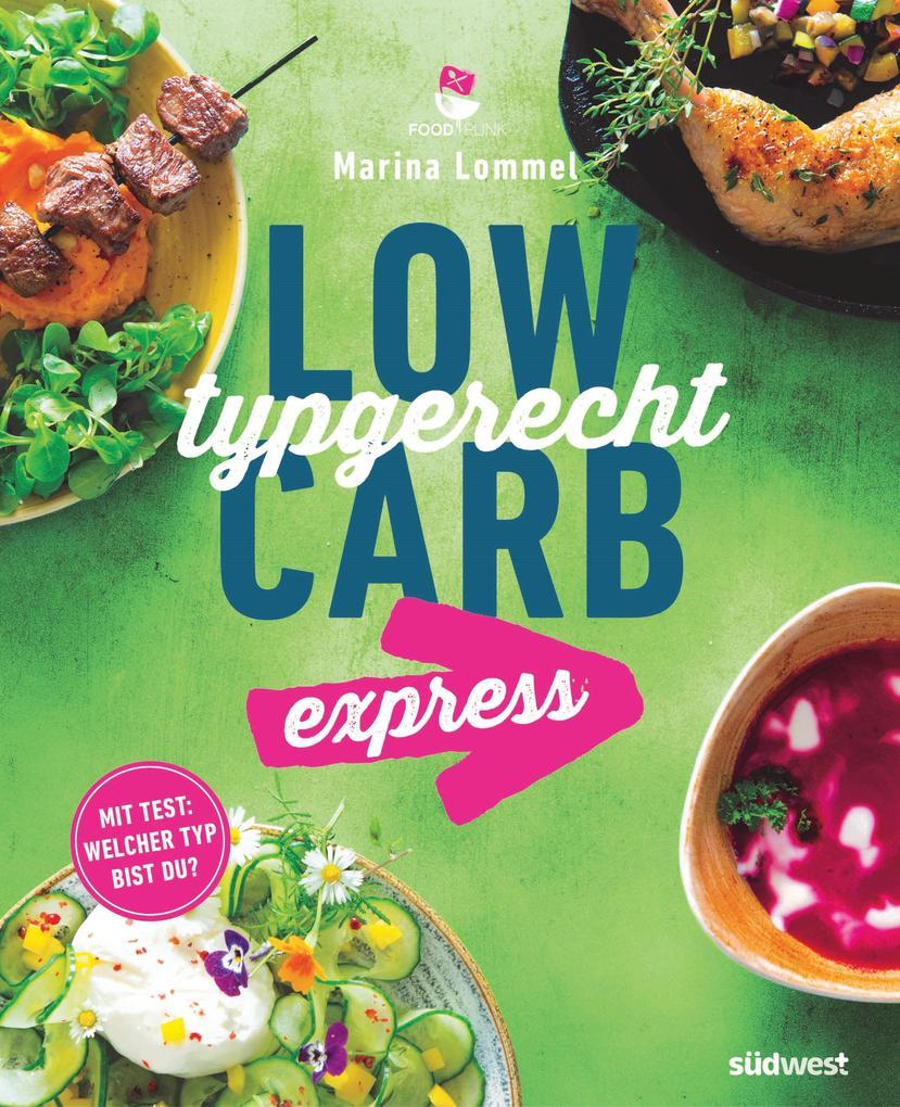 Low Carb typgerecht express als eBook
