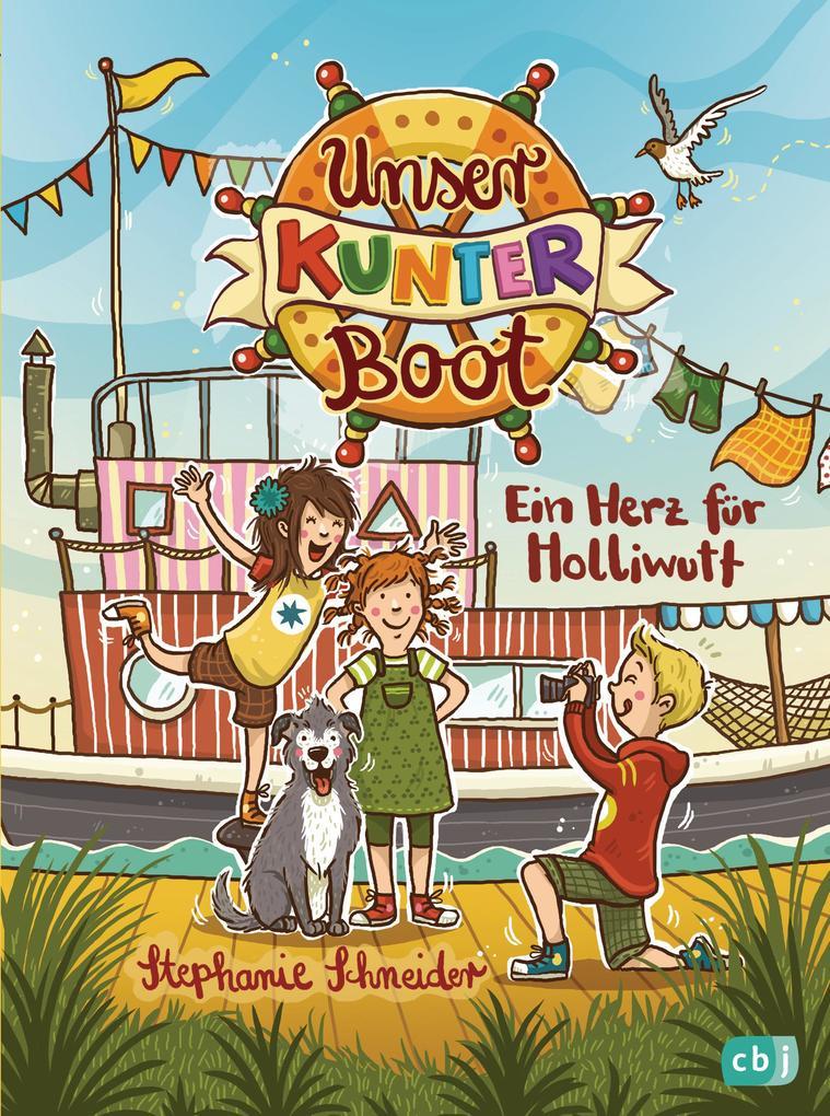 Unser Kunterboot - Ein Herz für Holliwutt als eBook