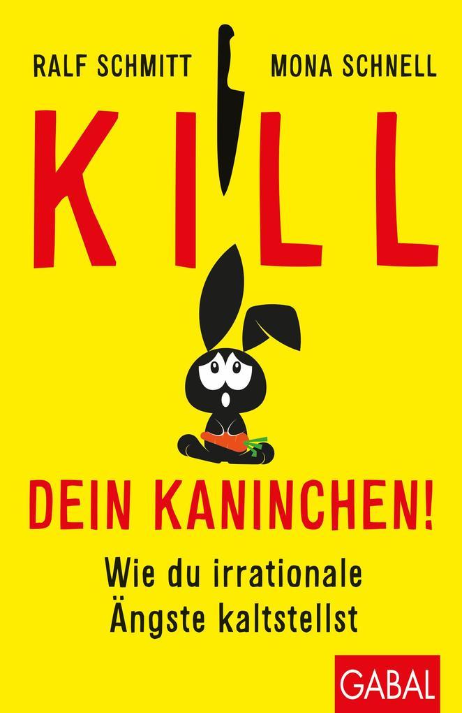 Kill dein Kaninchen! als Buch
