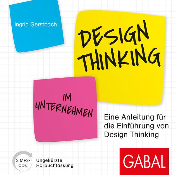 Design Thinking im Unternehmen als Hörbuch