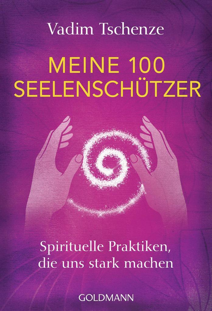 Meine 100 Seelenschützer als eBook