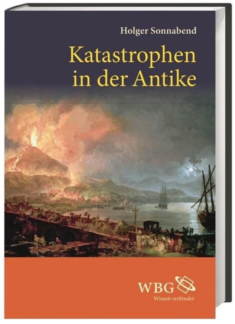Katastrophen in der Antike als Buch von Holger Sonnabend