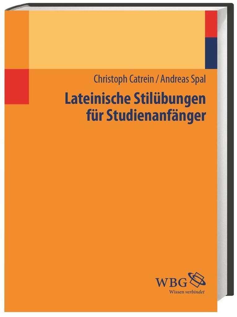 Lateinische Stilübungen für Studienanfänger als Buch
