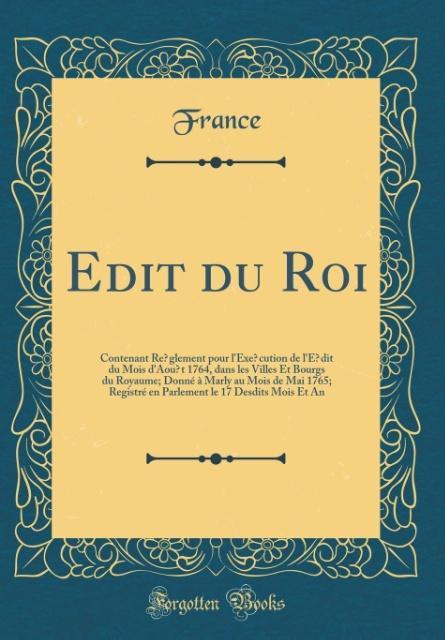E´dit du Roi als Buch von France France