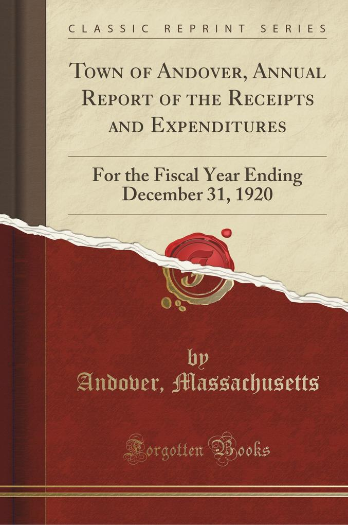 Town of Andover, Annual Report of the Receipts and Expenditures
