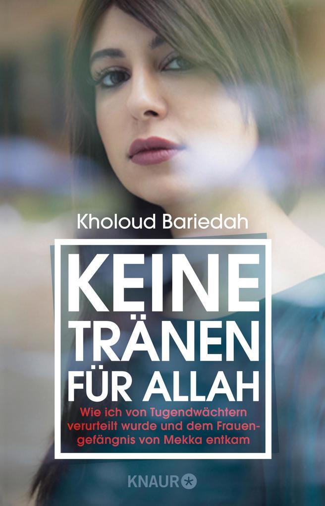 Keine Tränen für Allah als eBook