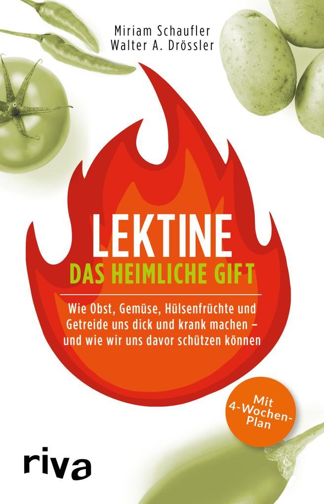Lektine - das heimliche Gift als eBook