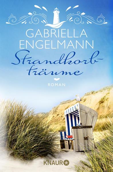 Strandkorbträume als Taschenbuch von Gabriella Engelmann