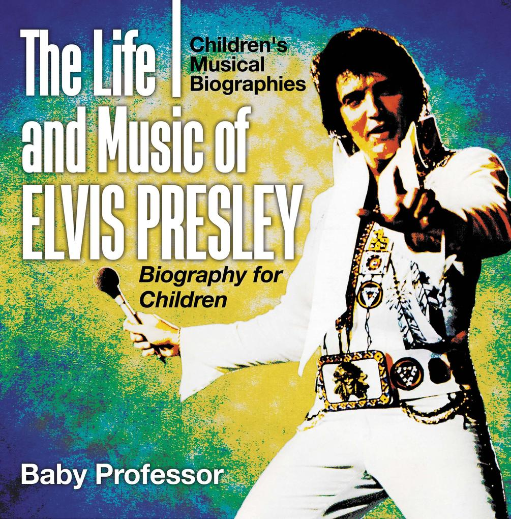 The Life and Music of Elvis Presley - Biography...
