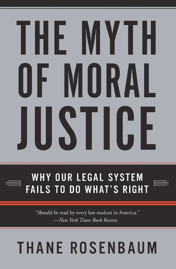 The Myth of Moral Justice als Taschenbuch