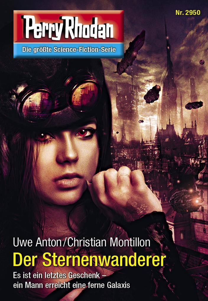 Perry Rhodan 2950: Der Sternenwanderer (Heftroman) als eBook