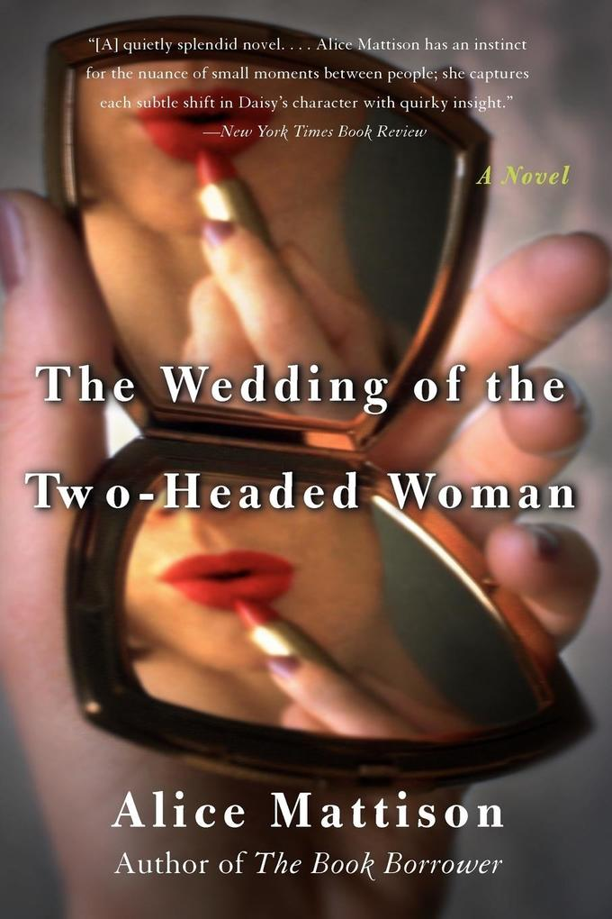 The Wedding of the Two-Headed Woman als Taschenbuch
