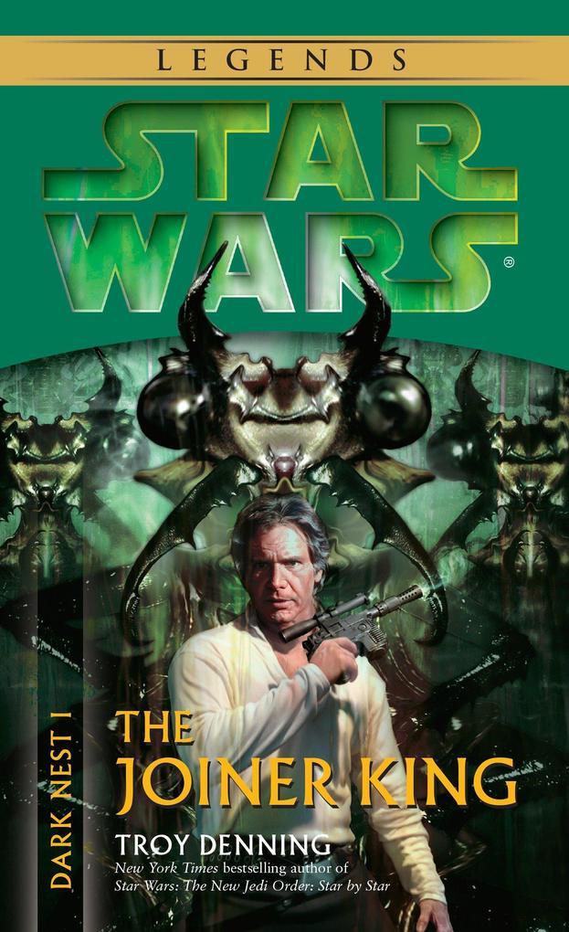 The Joiner King: Star Wars Legends (Dark Nest, Book I) als Taschenbuch