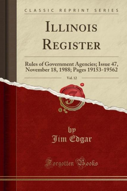 Illinois Register, Vol. 12 als Taschenbuch von Jim Edgar