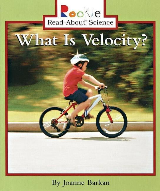 What Is Velocity? (Rookie Read-About Science: Physical Science: Previous Editions) als Taschenbuch