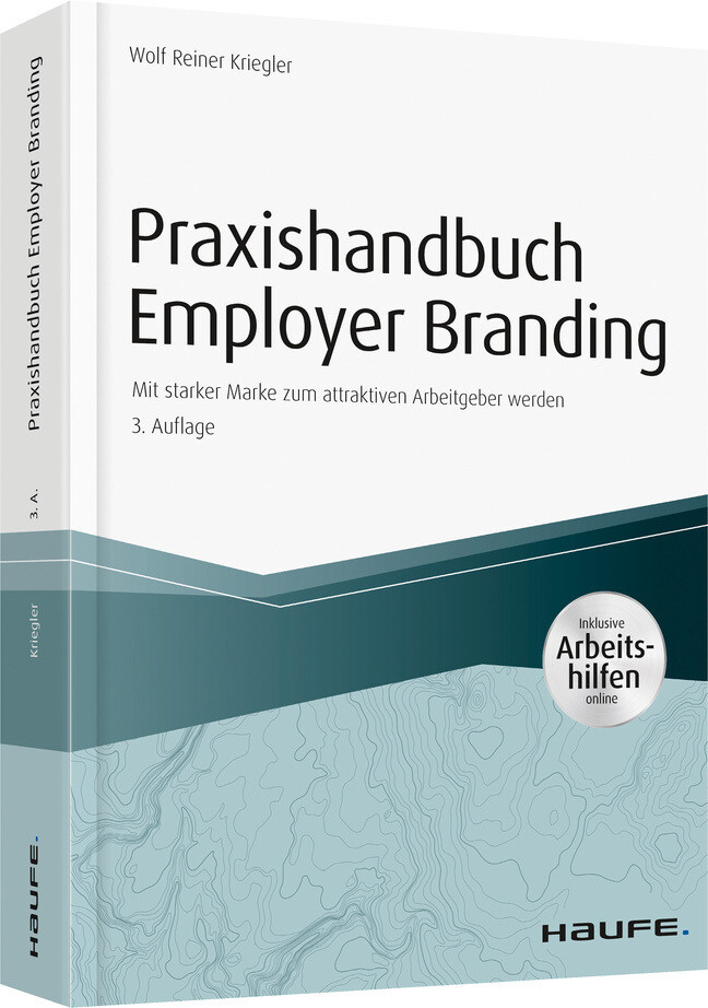 Praxishandbuch Employer Branding - inkl. Arbeitshilfen online als Buch