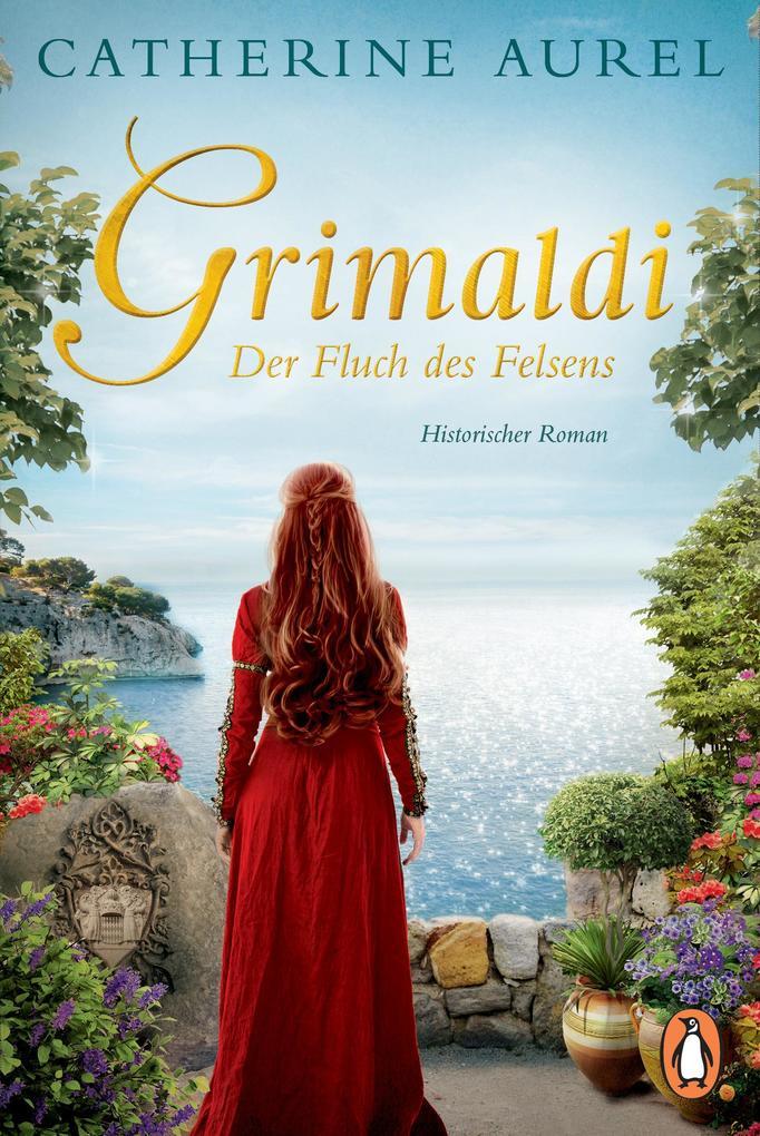 GRIMALDI Der Fluch des Felsens als Taschenbuch von Catherine Aurel