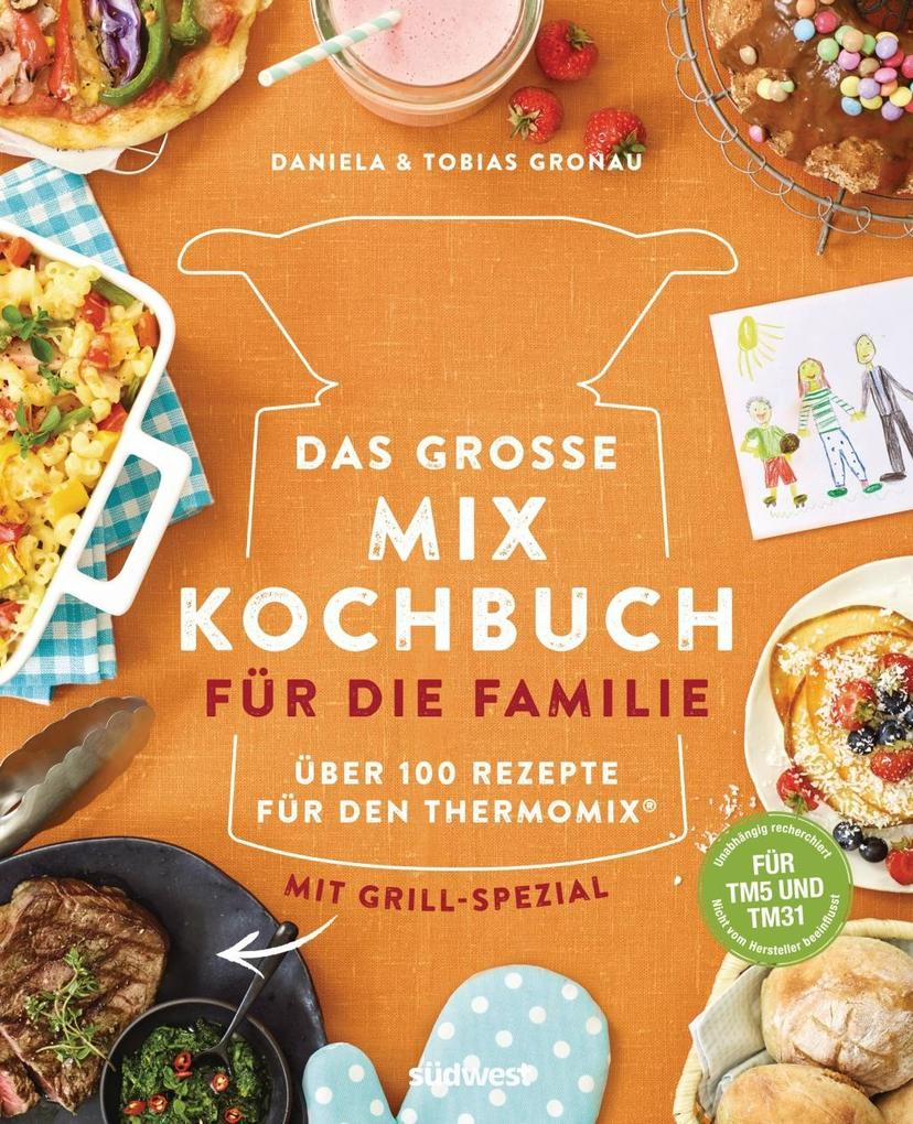 Das große Mix-Kochbuch für die Familie als Buch