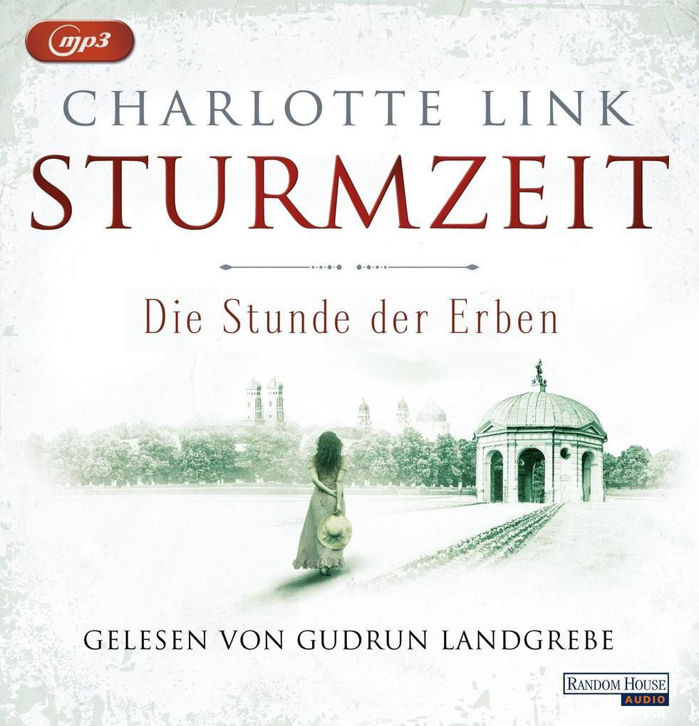 Sturmzeit Bd. 3 - Die Stunde der Erben als Hörbuch