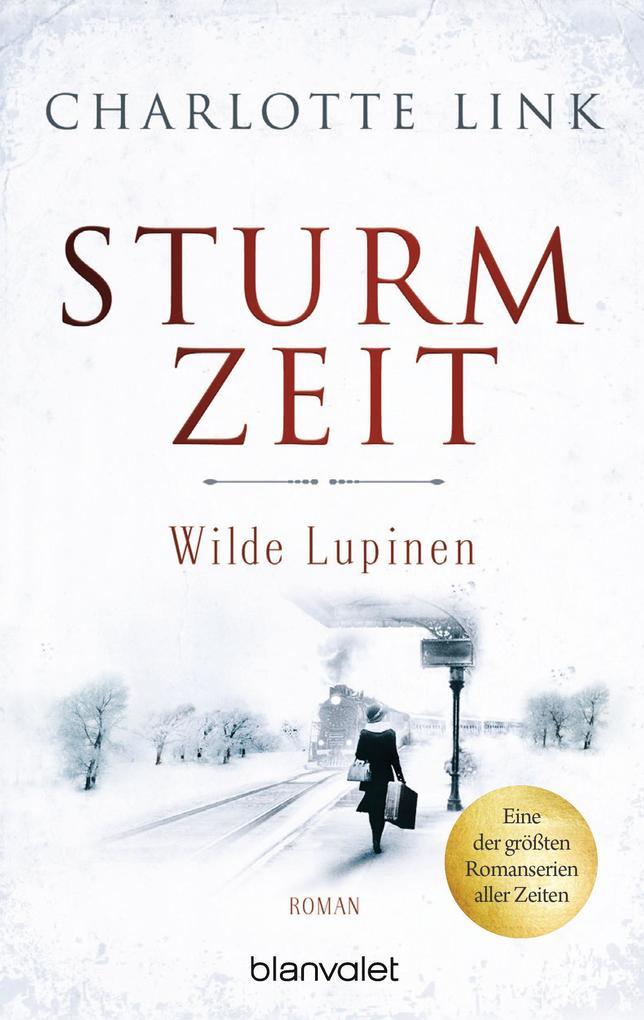 Sturmzeit Bd. 2 - Wilde Lupinen als Taschenbuch