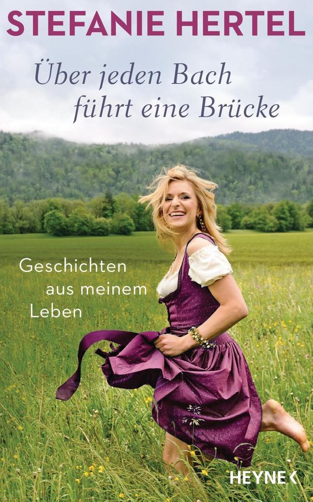 Über jeden Bach führt eine Brücke als Buch