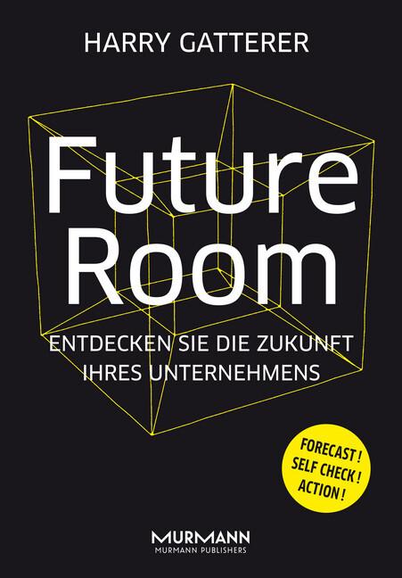 Future Room als Buch von Harry Gatterer