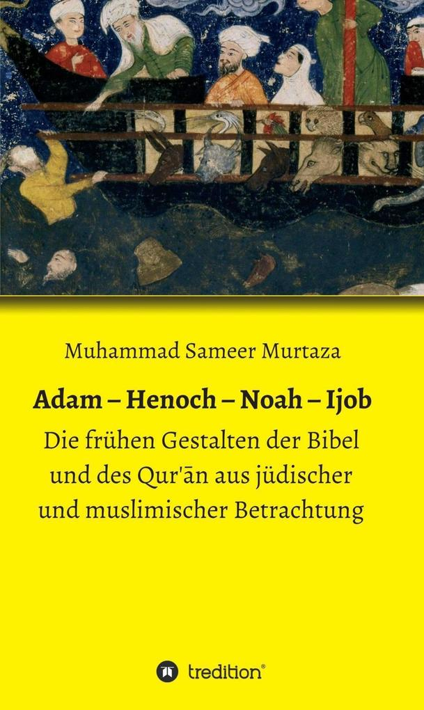 Adam - Henoch - Noah - Ijob als eBook