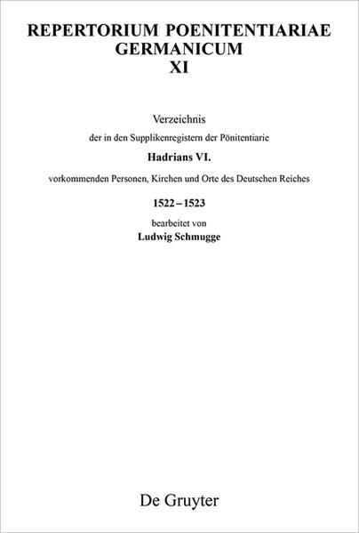 Verzeichnis der in den Supplikenregistern der Pönitentiarie Hadrians VI. vorkommenden Personen, Kirchen und Orte des Deutschen Reiches 1522-1523 als Taschenbuch