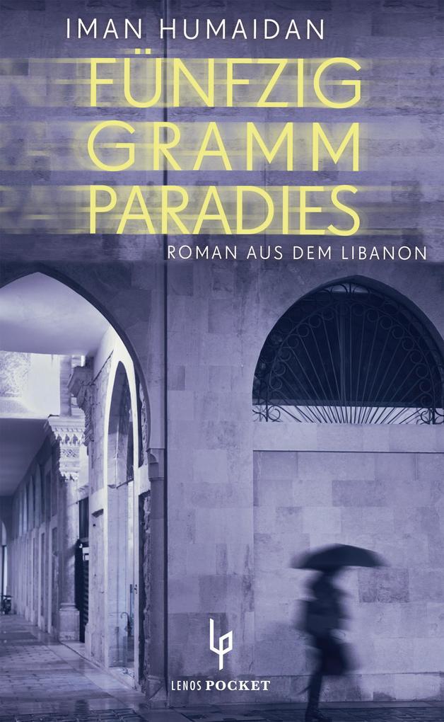 Fünfzig Gramm Paradies als Taschenbuch