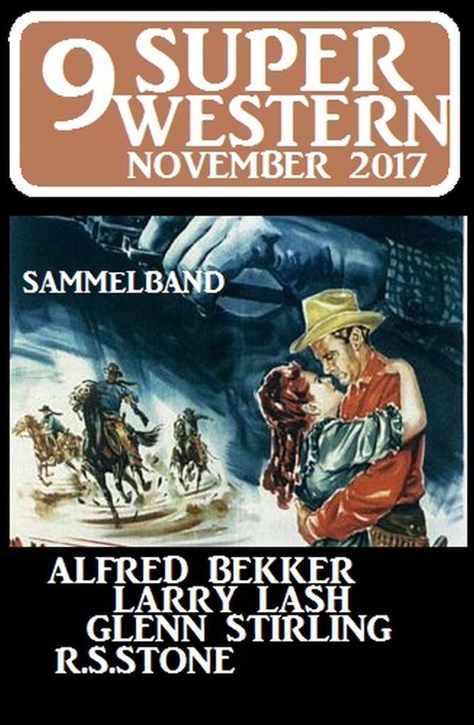 9 Super Western November 2017 - Sammelband als eBook epub