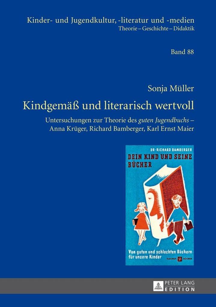 Kindgemae und literarisch wertvoll