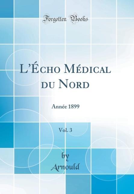 L'Écho Médical du Nord, Vol. 3
