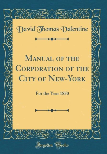 Manual of the Corporation of the City of New-York